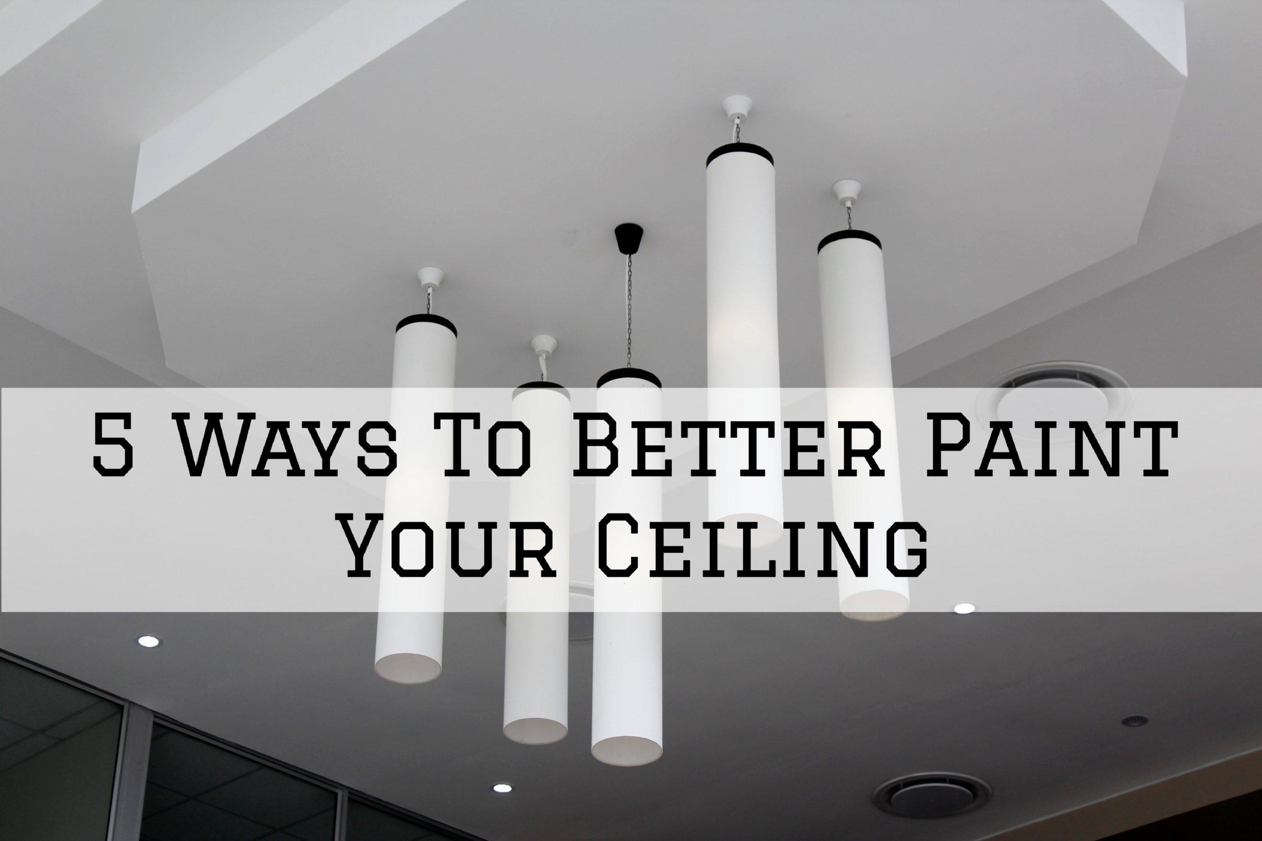 2020-06-07 Prestigious Painting Baton Rouge LA Better Your Ceiling Painting